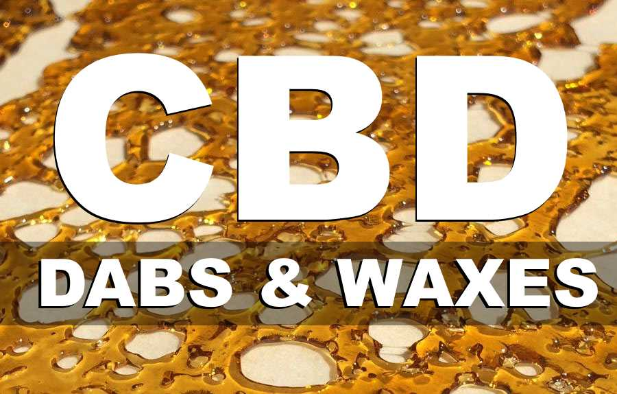 CBD Dabs and Waxes