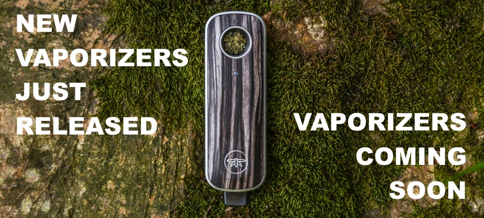 Recently released vaporizers - vaporizers coming soon
